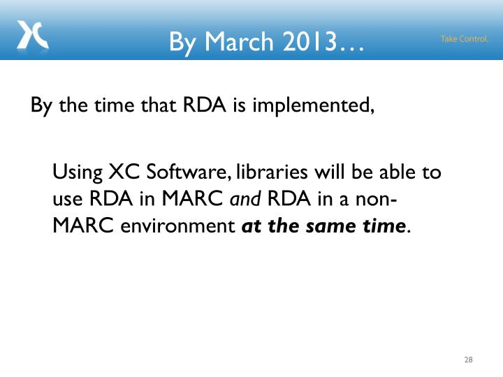 By March 2013…