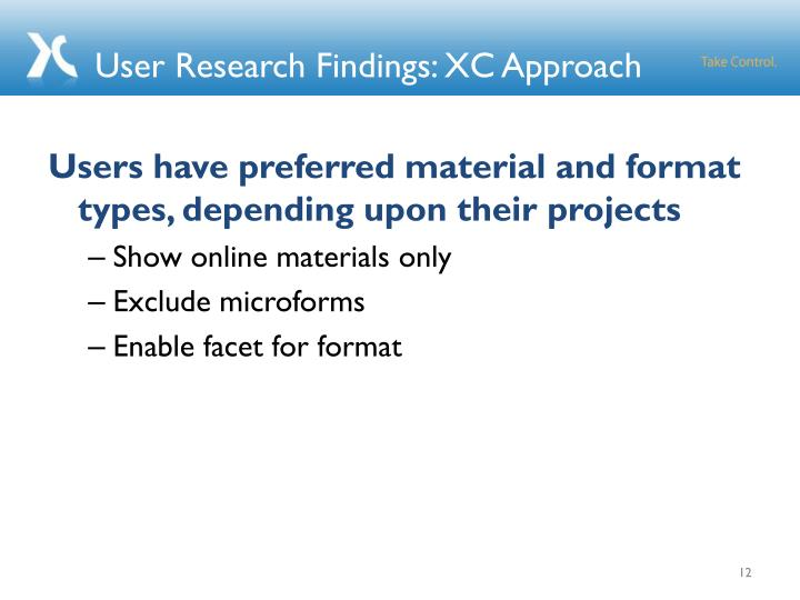 User Research Findings: XC Approach