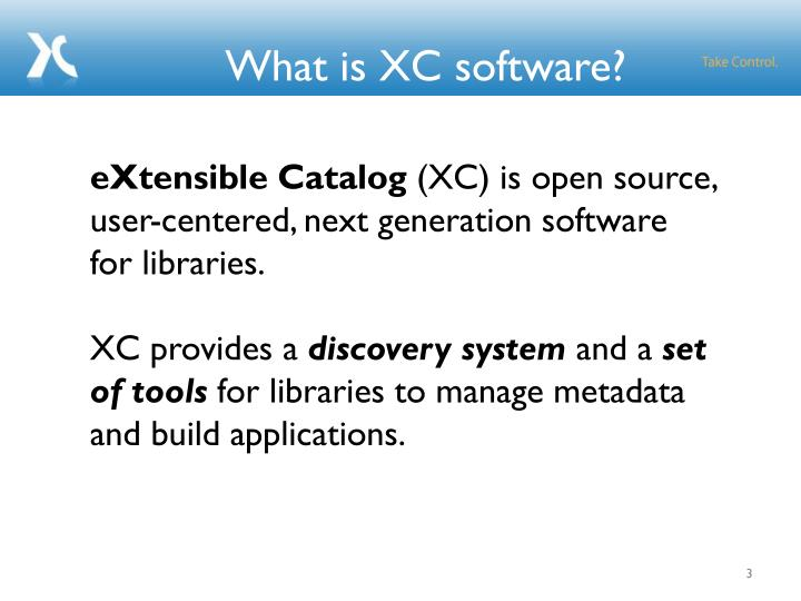 What is XC software?