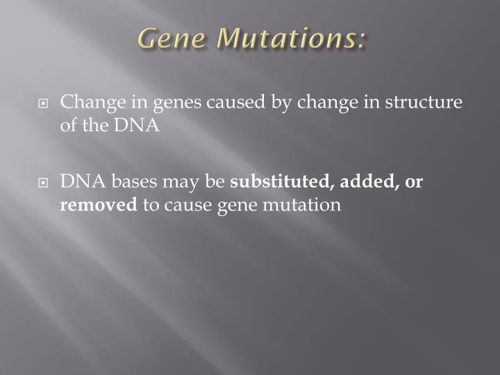 Gene Mutations: