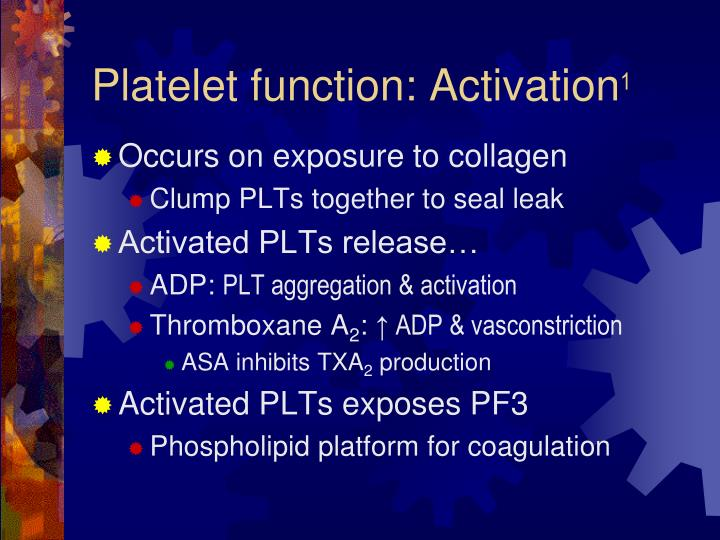 Platelet function: Activation