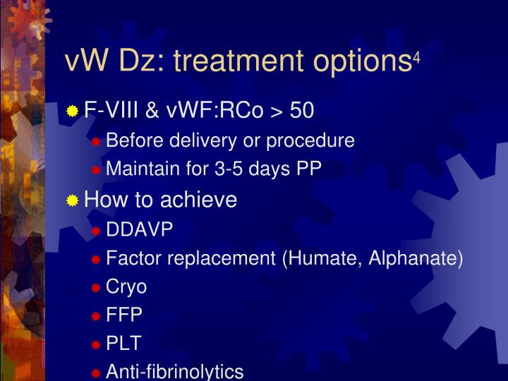 vW Dz: treatment options