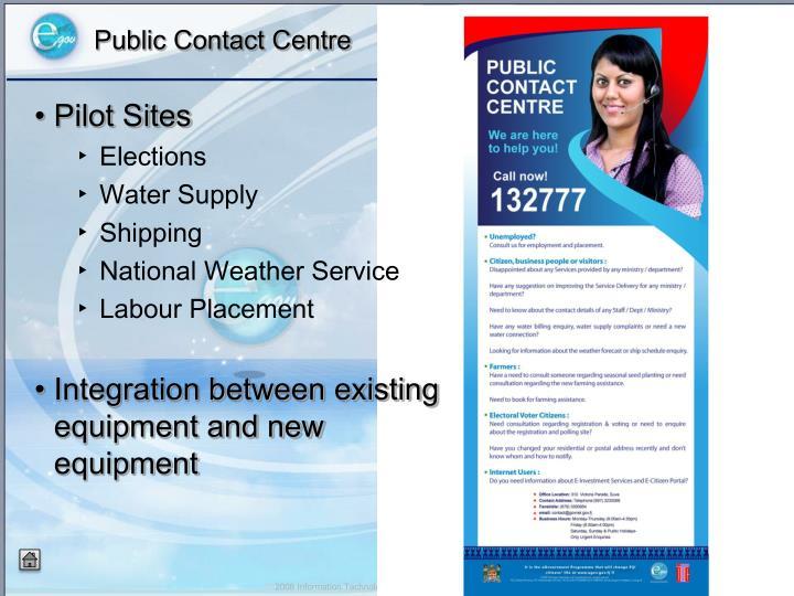 Public Contact Centre