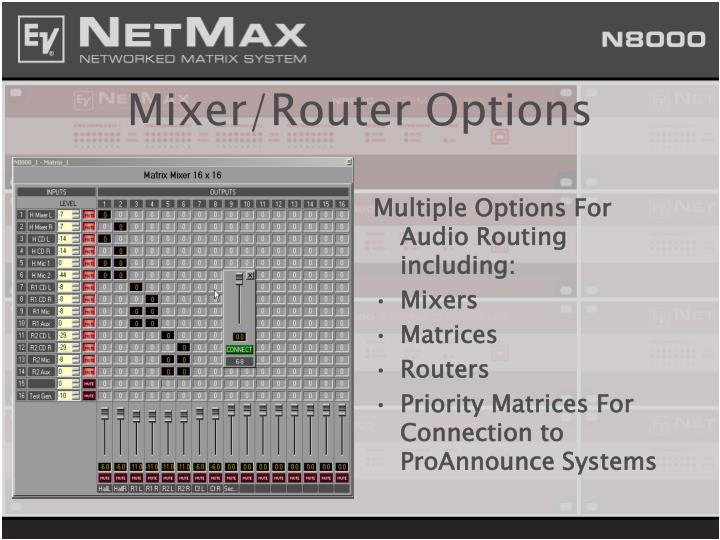 Mixer/Router Options