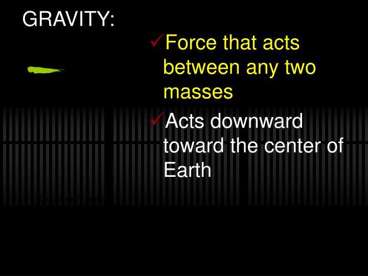 GRAVITY: