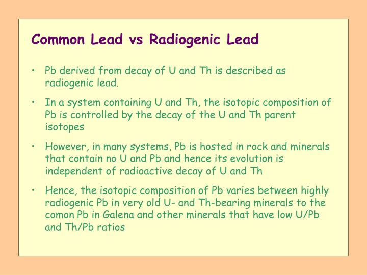 Common lead vs radiogenic lead
