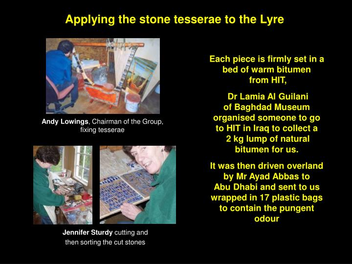 Applying the stone tesserae to the Lyre