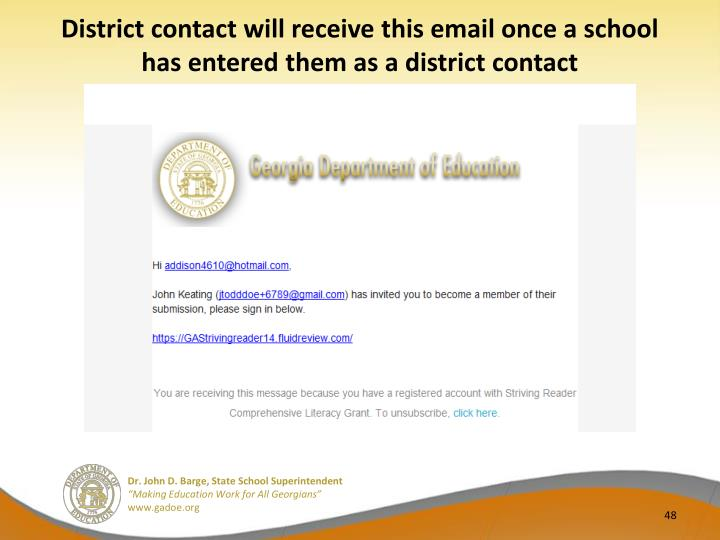District contact will receive this email once a school has entered them as a district contact