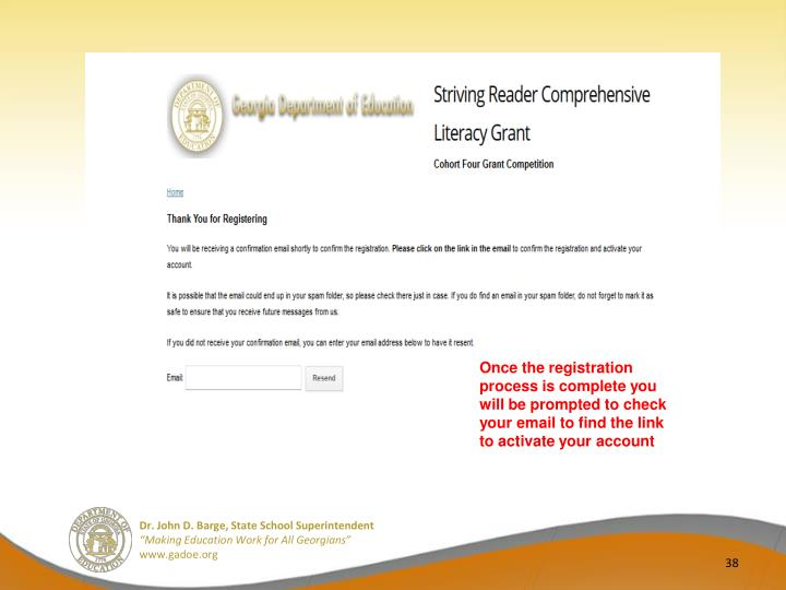 Once the registration process is complete you will be prompted to check your email to find the link to activate your account