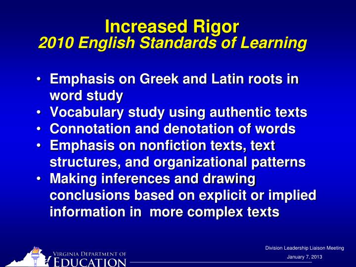 Increased rigor 2010 english standards of learning