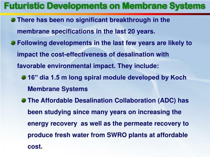 Futuristic Developments on Membrane Systems