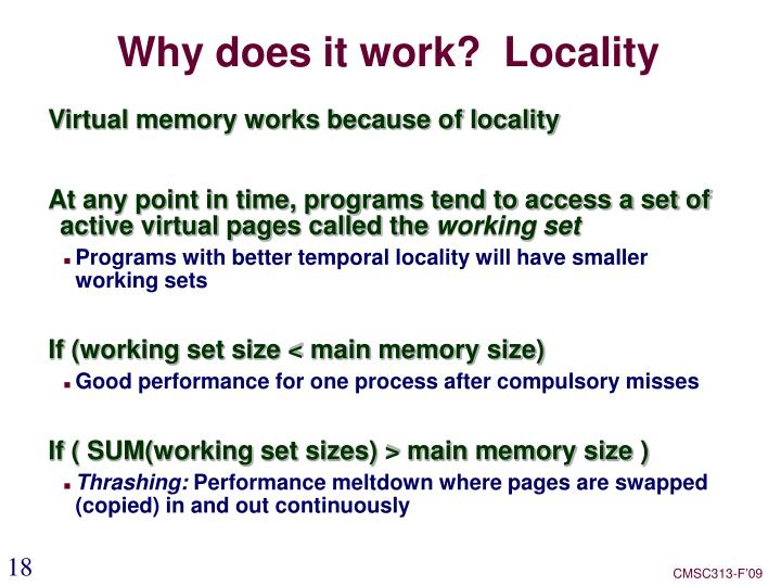 Why does it work?  Locality