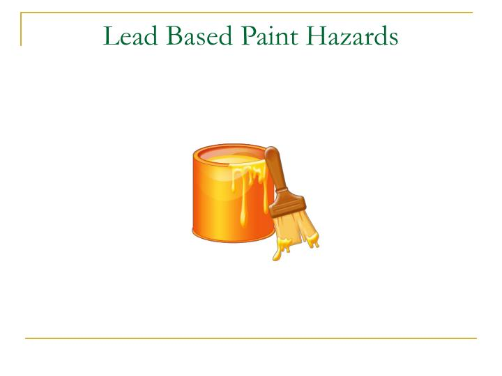 Lead Based Paint Hazards