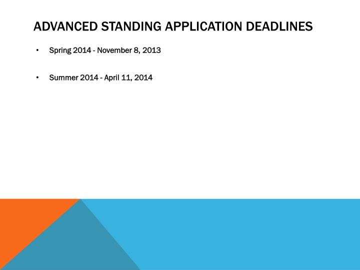Advanced standing application deadlines