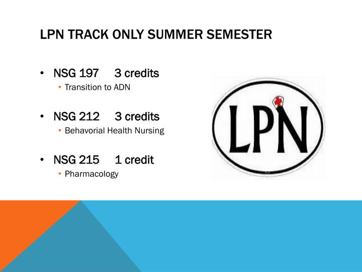 LPN track only summer semester