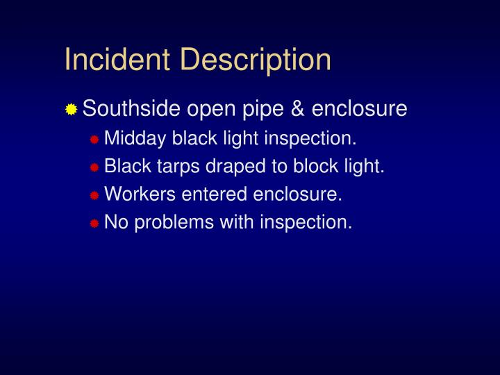 Incident Description