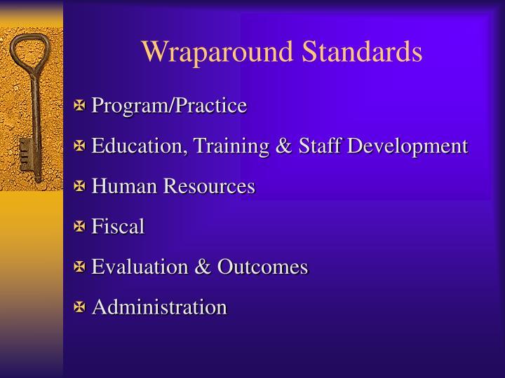 Wraparound Standards