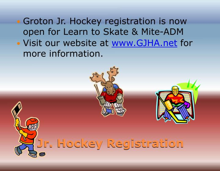 Groton Jr. Hockey registration is now open for Learn to Skate & Mite-ADM