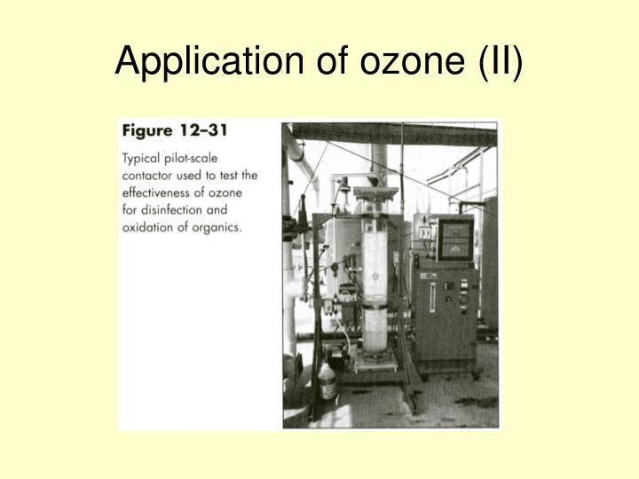 Application of ozone (II)