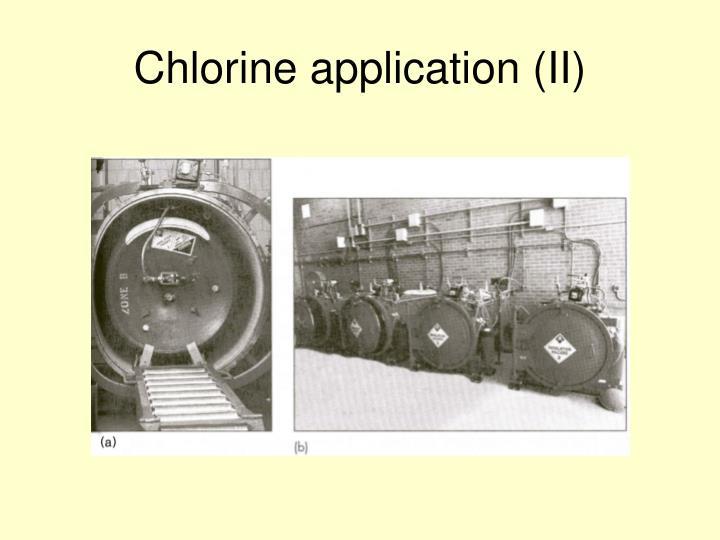 Chlorine application (II)