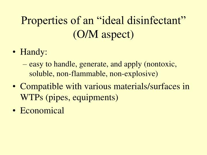"Properties of an ""ideal disinfectant"""