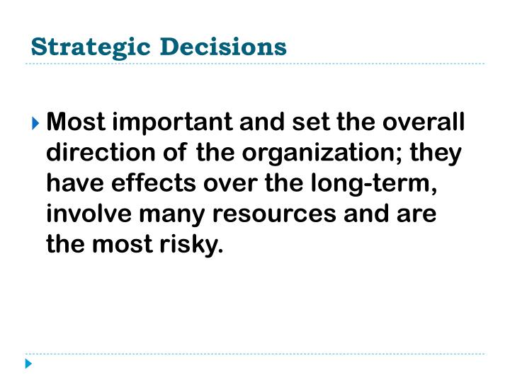 Strategic decisions