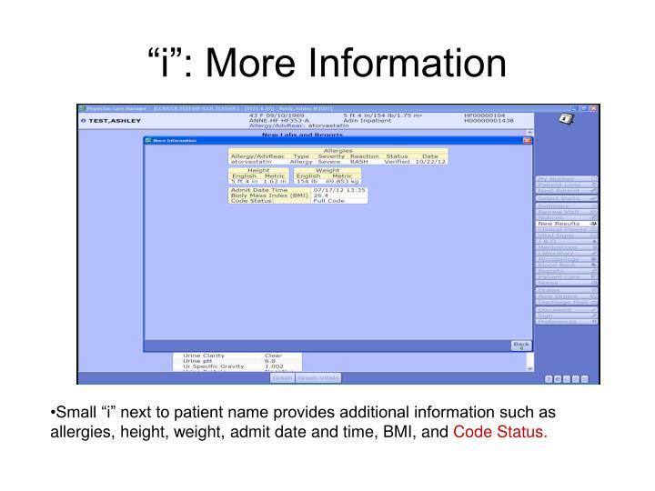"""""""i"""": More Information"""