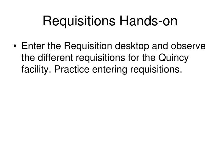 Requisitions Hands-on