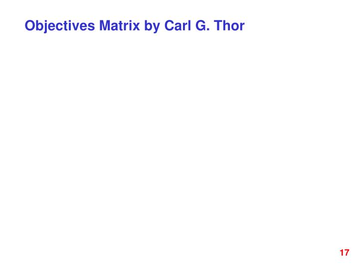 Objectives Matrix by Carl G. Thor