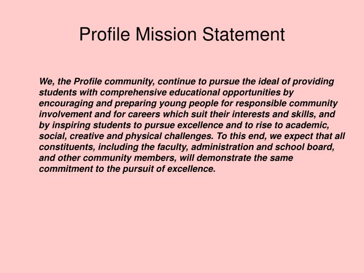 Profile Mission Statement