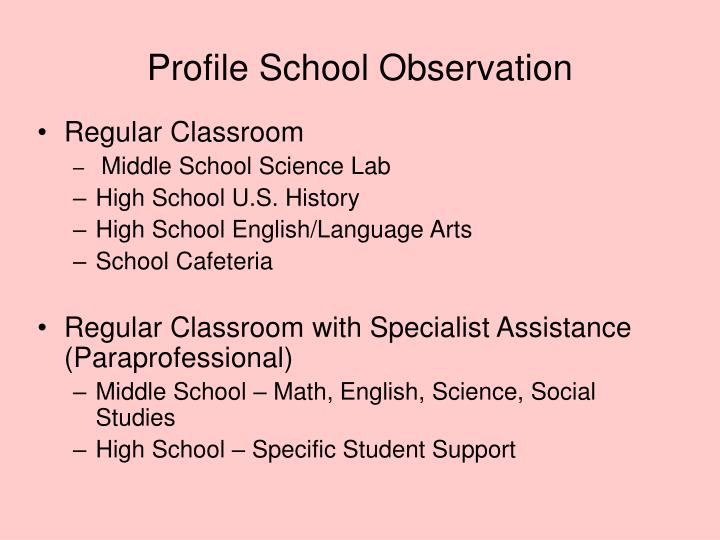 Profile School Observation