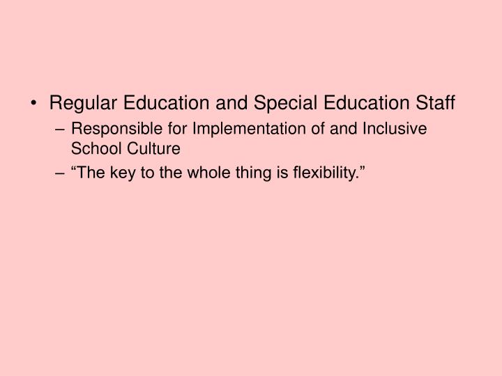 Regular Education and Special Education Staff