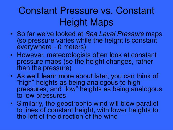 Constant Pressure vs. Constant Height Maps