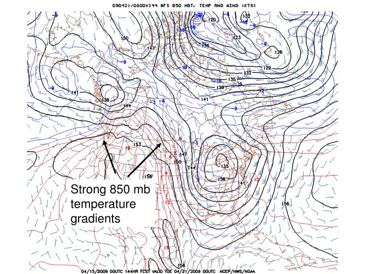 Strong 850 mb temperature gradients