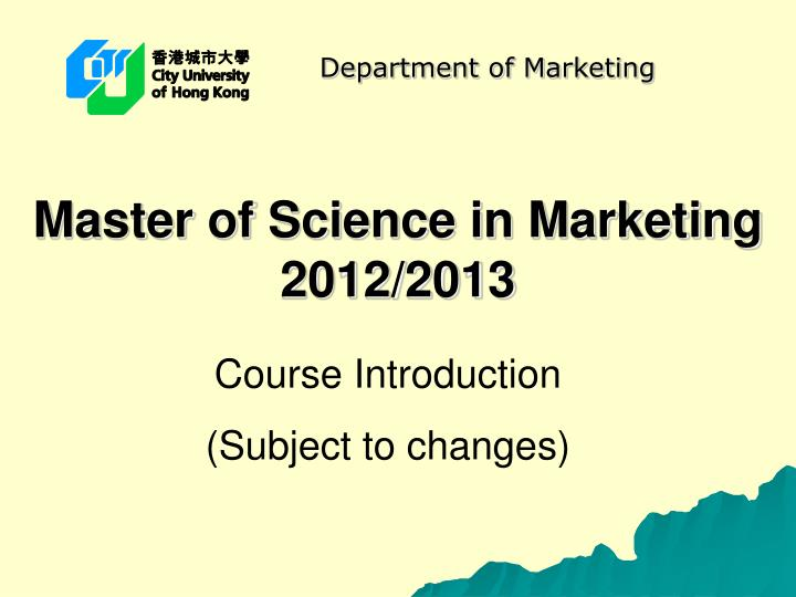 Master of science in marketing 2012 2013
