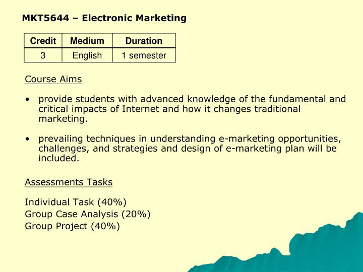 MKT5644 – Electronic Marketing
