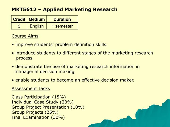 MKT5612 – Applied Marketing Research