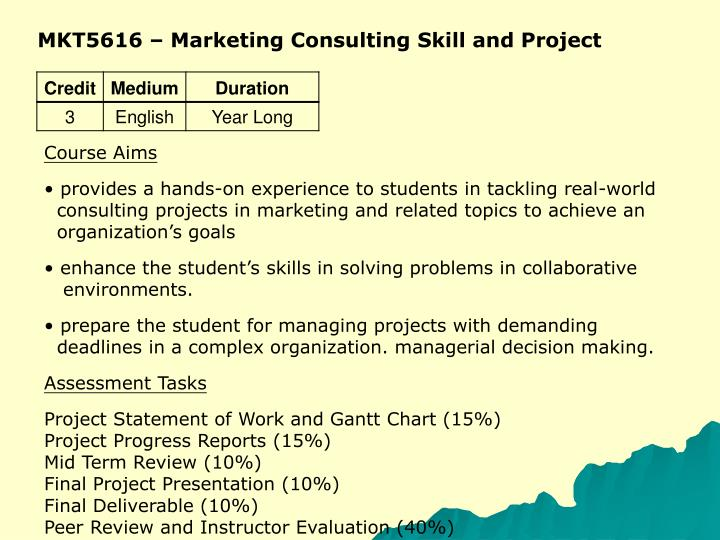 MKT5616 – Marketing Consulting Skill and Project