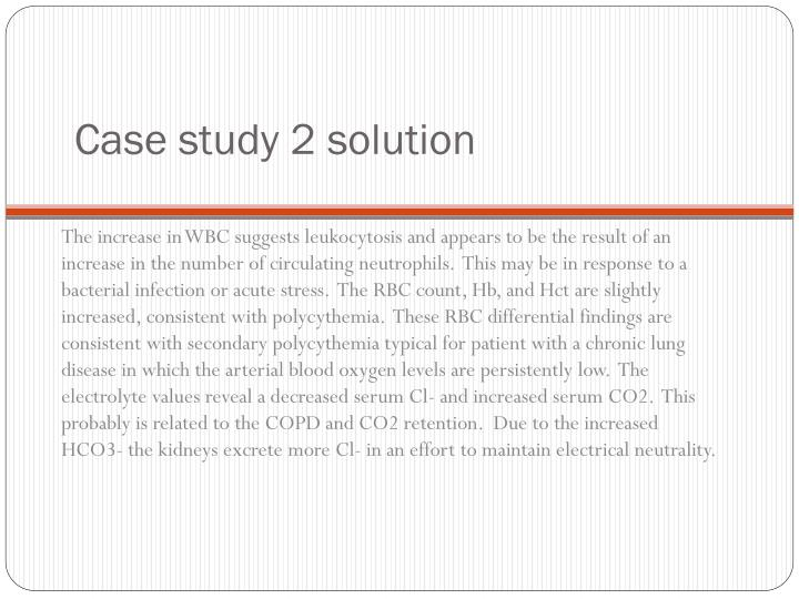 Case study 2 solution