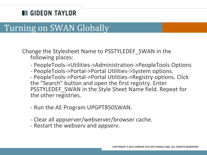 Turning on SWAN Globally