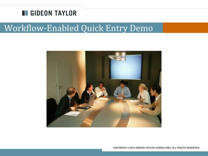 Workflow-Enabled Quick Entry Demo