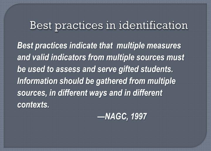 Best practices in identification