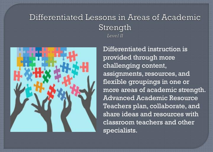 Differentiated Lessons in Areas of Academic Strength