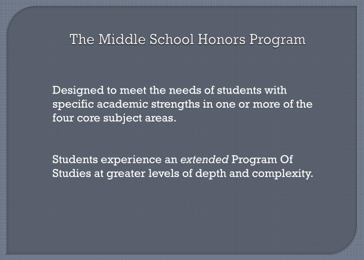 The Middle School Honors Program
