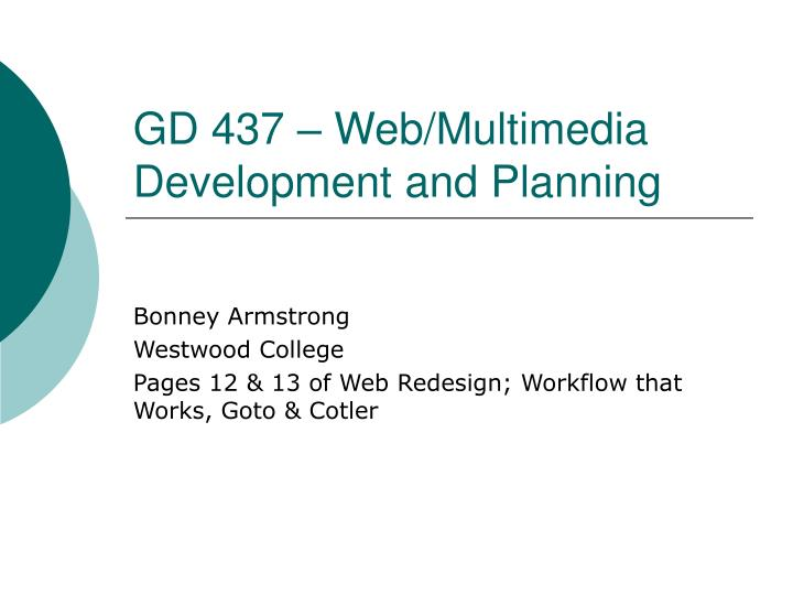 Gd 437 web multimedia development and planning