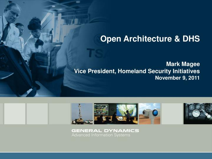 Open Architecture & DHS
