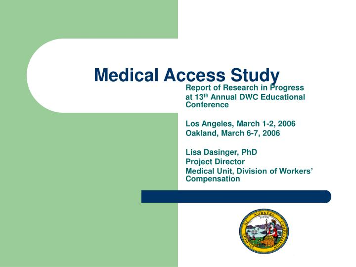 Medical access study