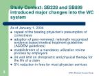 study context sb228 and sb899 introduced major changes into the wc system
