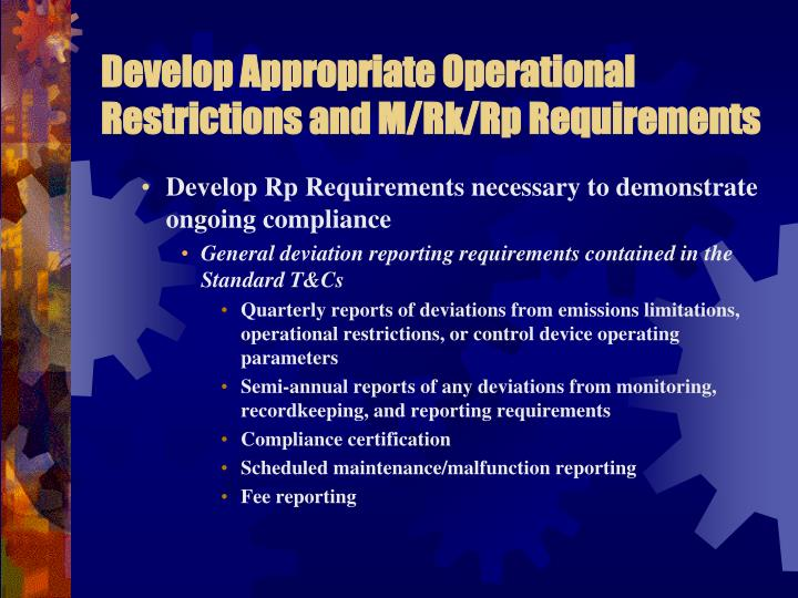 Develop Appropriate Operational Restrictions and M/