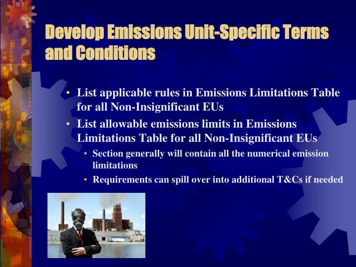 Develop Emissions Unit-Specific Terms and Conditions